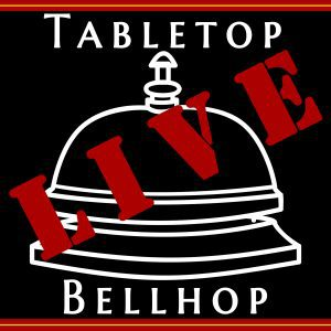 Listen to the tabletopbellhop live podcast for board game, game night and boardgaming advice
