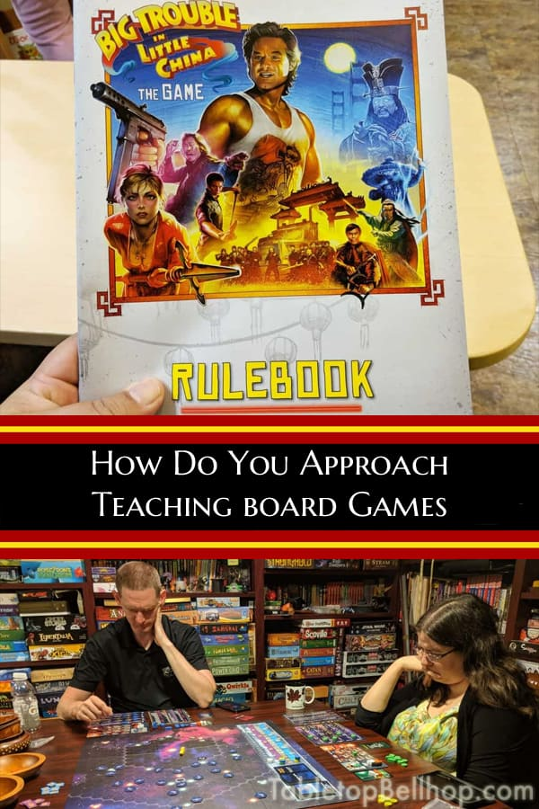 How to approach teaching board games. A discussion on teaching tips and techniques specifically geard towards teaching boardgames. #TeachingBoardGames #BoardGameTips #TabletopBellhop #boardgames #tabletop