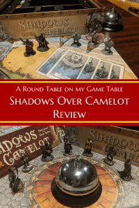 Shadows Over Camelot Review - A Round Table on my game table - A look back at Shadows Over Camelot