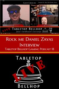 18 Rock Me Daniel Zayas - Rock me, Daniel Zayus - Ep 18 Tabletop Bellhop Podcast