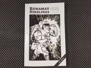 My copy of the indie RPG Runaway Hirelings from Thomas Novosel