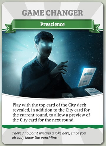 The Prescience Game Changer from the Unfair Expansion.